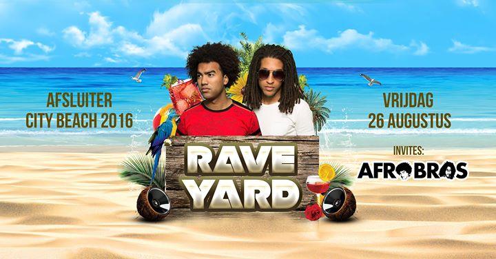 Rave Yard – City Beach Closing- W/ Afro Bro's