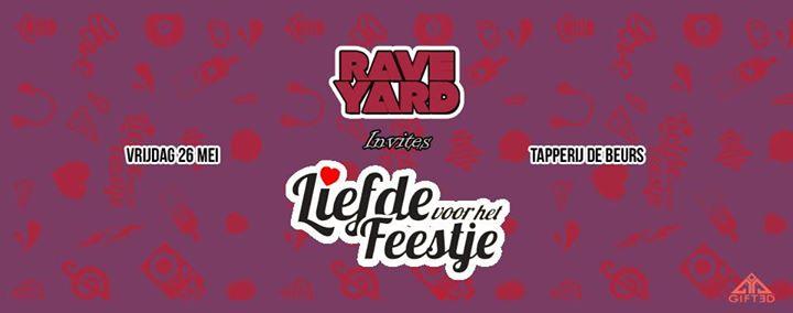 Rave Yard x Liefde voor het feestje