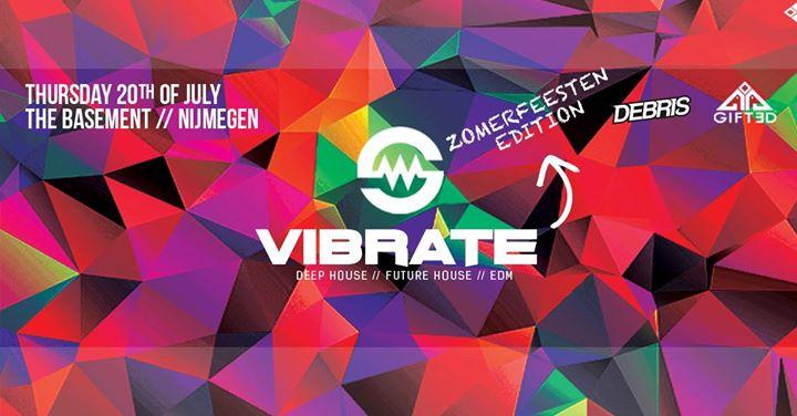 Vibrate | Zomerfeesten edition w/ Moksi