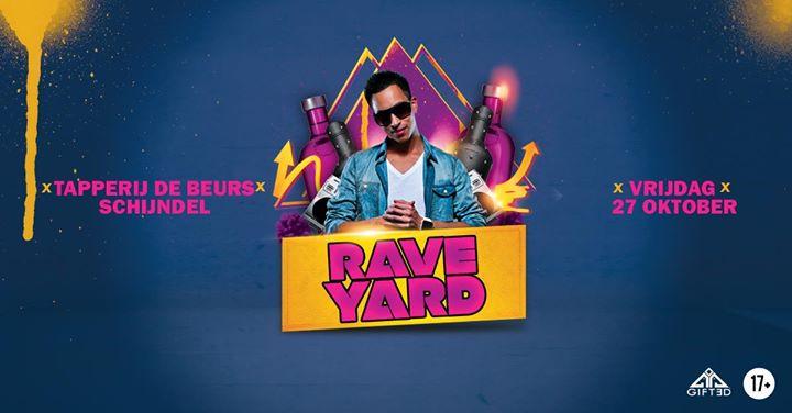 Rave Yard | 27 oktober