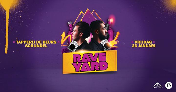 Rave Yard | 26 Januari 2018
