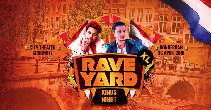 Rave Yard XL | Kingsnight w/ Bokoesam, Yung Felix & more